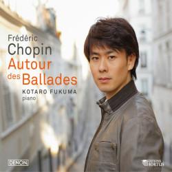 Chopin_ Autour des Ballades