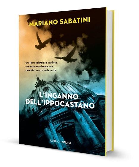 """""""L'inganno dell'ippocastano"""", di Mariano Sabatini"""